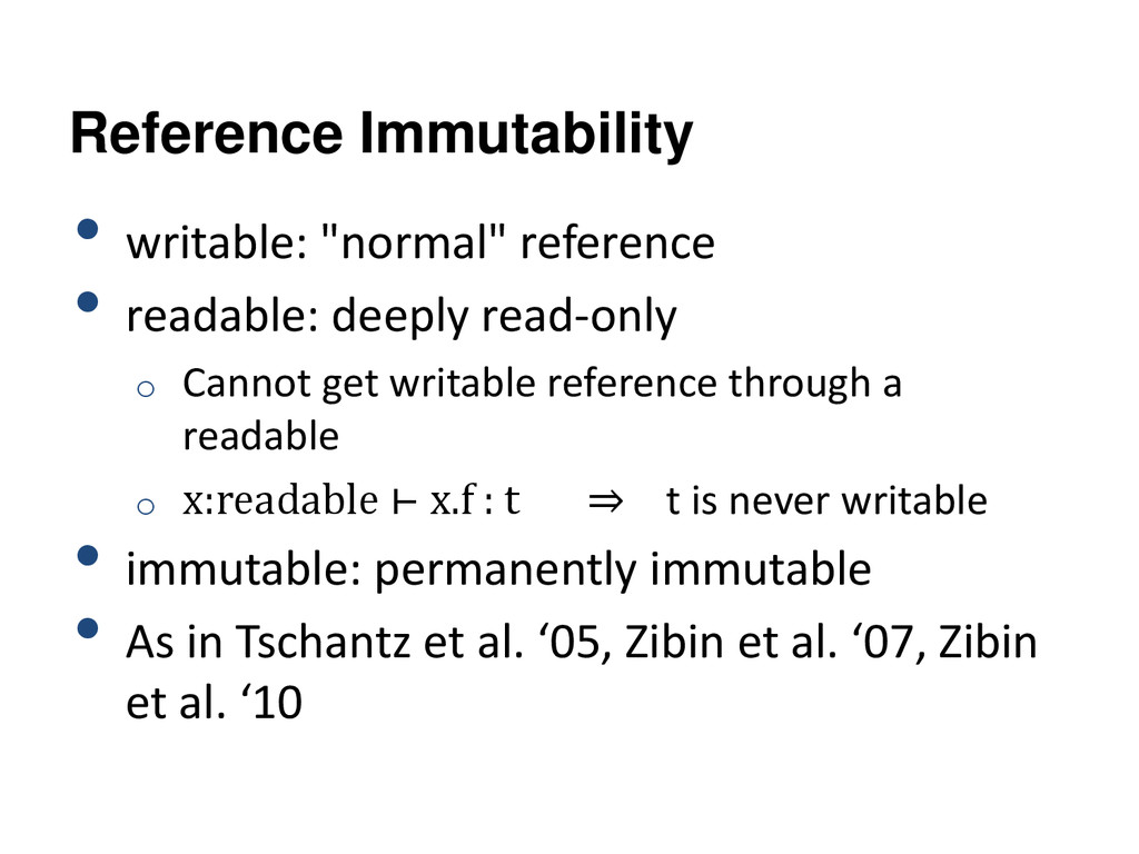 "Reference Immutability • writable: ""normal"" ref..."