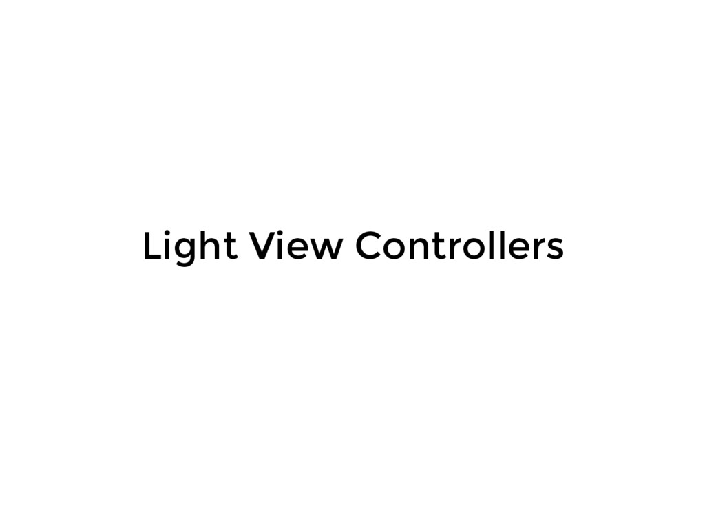 Light View Controllers