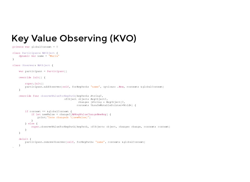 Key Value Observing (KVO) private var globalCon...