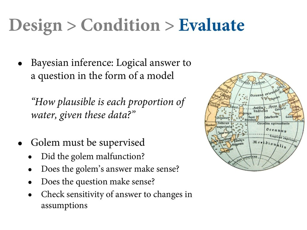 Design > Condition > Evaluate • Bayesian infere...