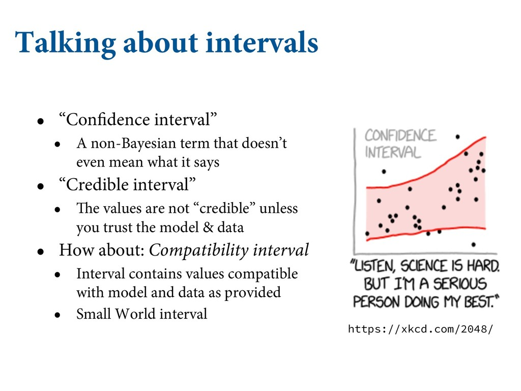 """Talking about intervals • """"Confidence interval""""..."""