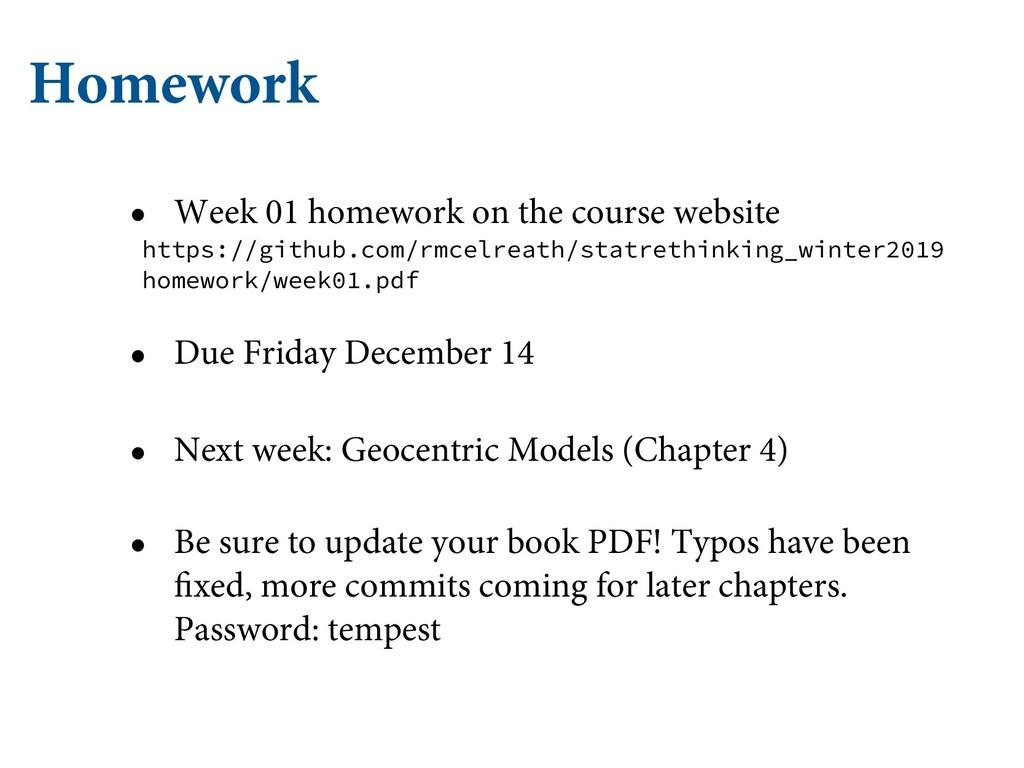 Homework • Week 01 homework on the course websi...