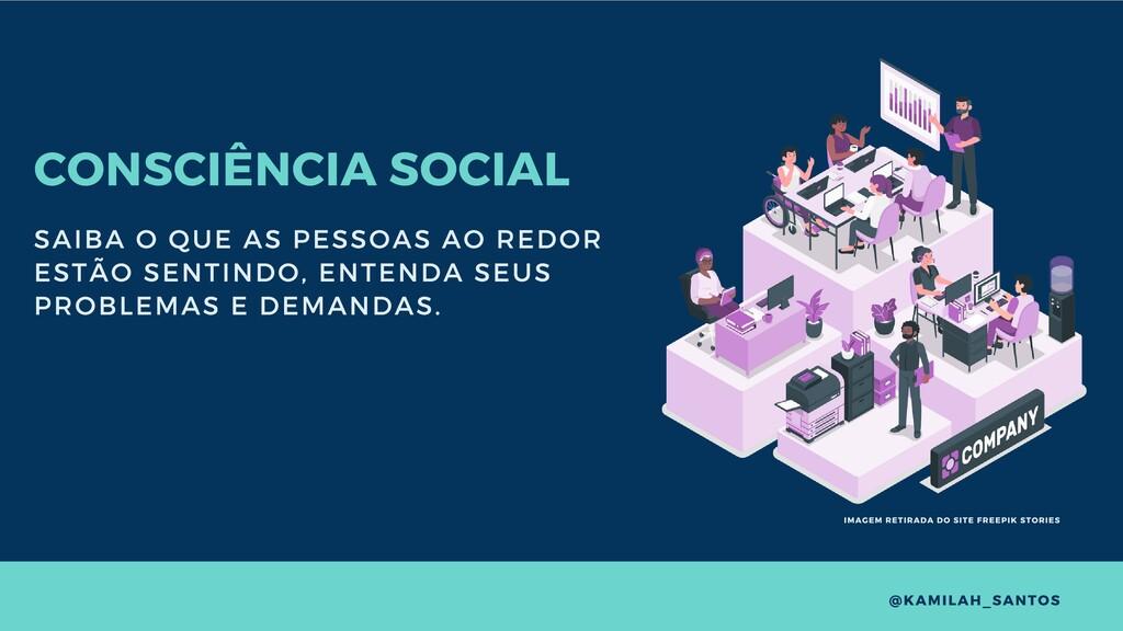 CONSCIÊNCIA SOCIAL SAIBA O QUE AS PESSOAS AO RE...