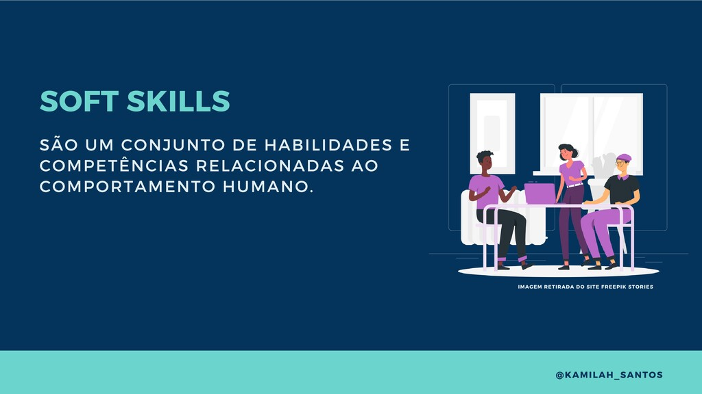 SOFT SKILLS SÃO UM CONJUNTO DE HABILIDADES E CO...