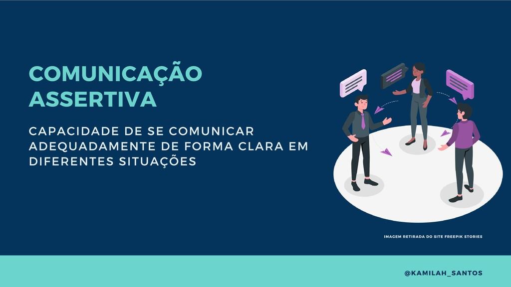 COMUNICAÇÃO ASSERTIVA CAPACIDADE DE SE COMUNICA...