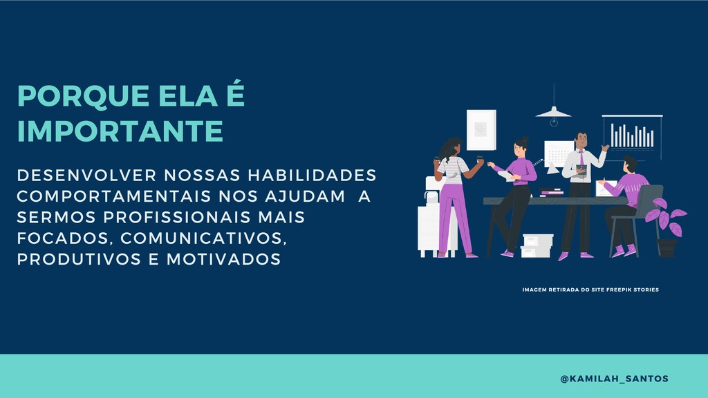 PORQUE ELA É IMPORTANTE DESENVOLVER NOSSAS HABI...