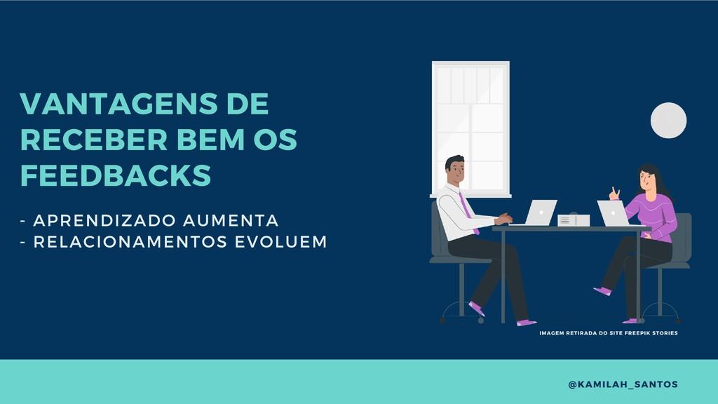 VANTAGENS DE RECEBER BEM OS FEEDBACKS - APRENDI...