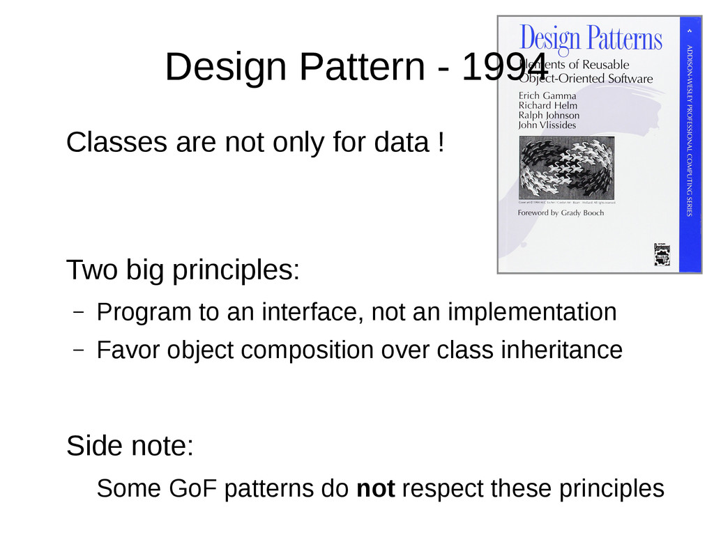 Design Pattern - 1994 Classes are not only for ...