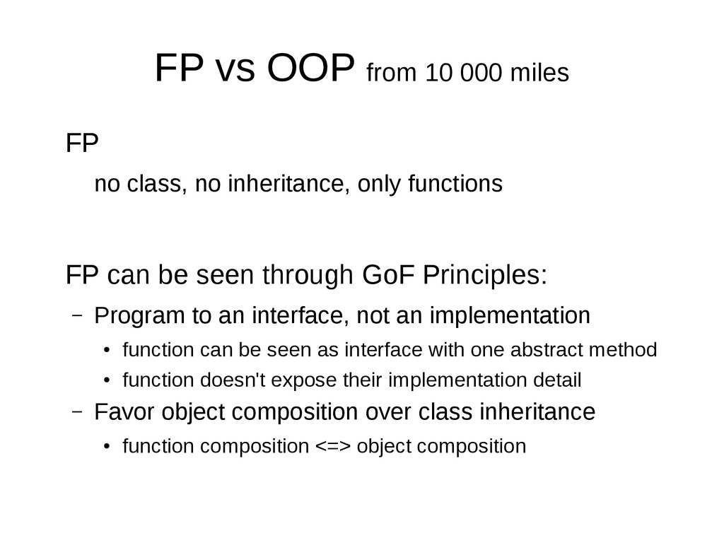 FP vs OOP from 10 000 miles FP no class, no inh...