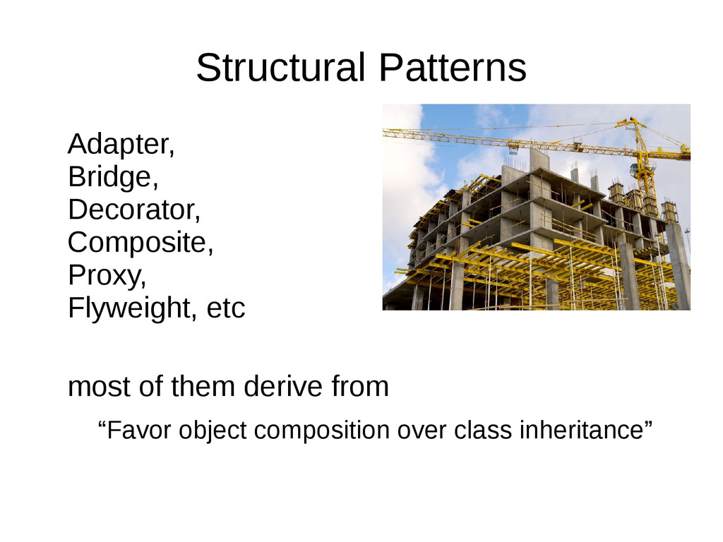 Structural Patterns Adapter, Bridge, Decorator,...