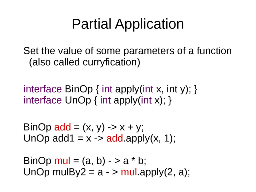 Partial Application Set the value of some param...