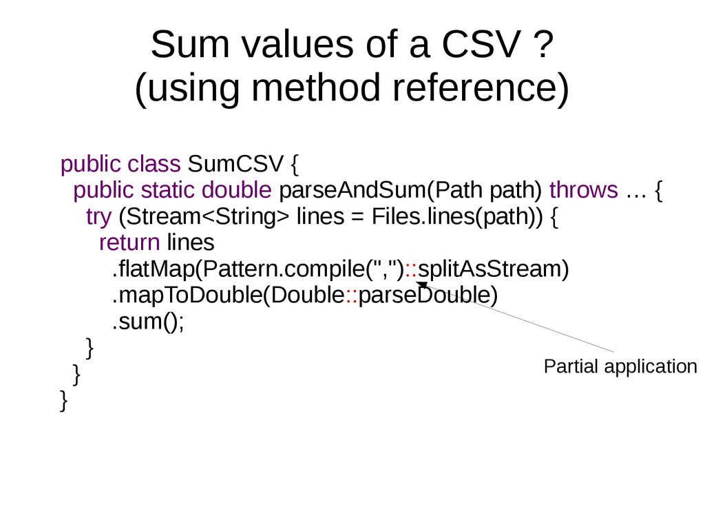 Sum values of a CSV ? (using method reference) ...