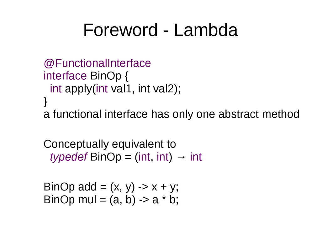 Foreword - Lambda @FunctionalInterface interfac...