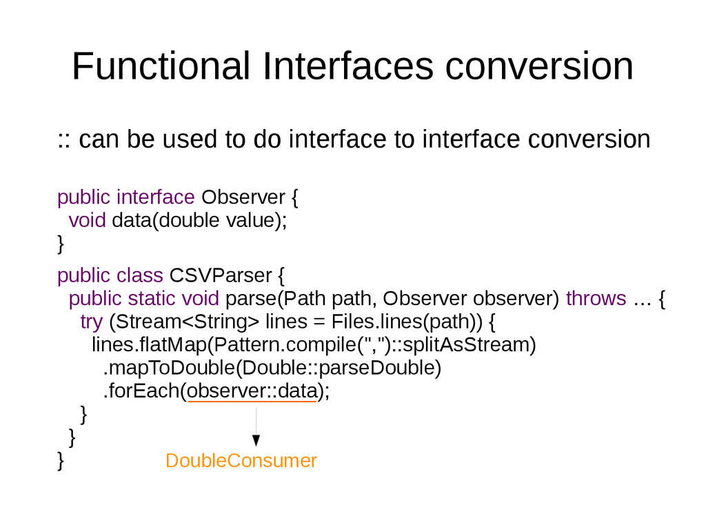Functional Interfaces conversion :: can be used...