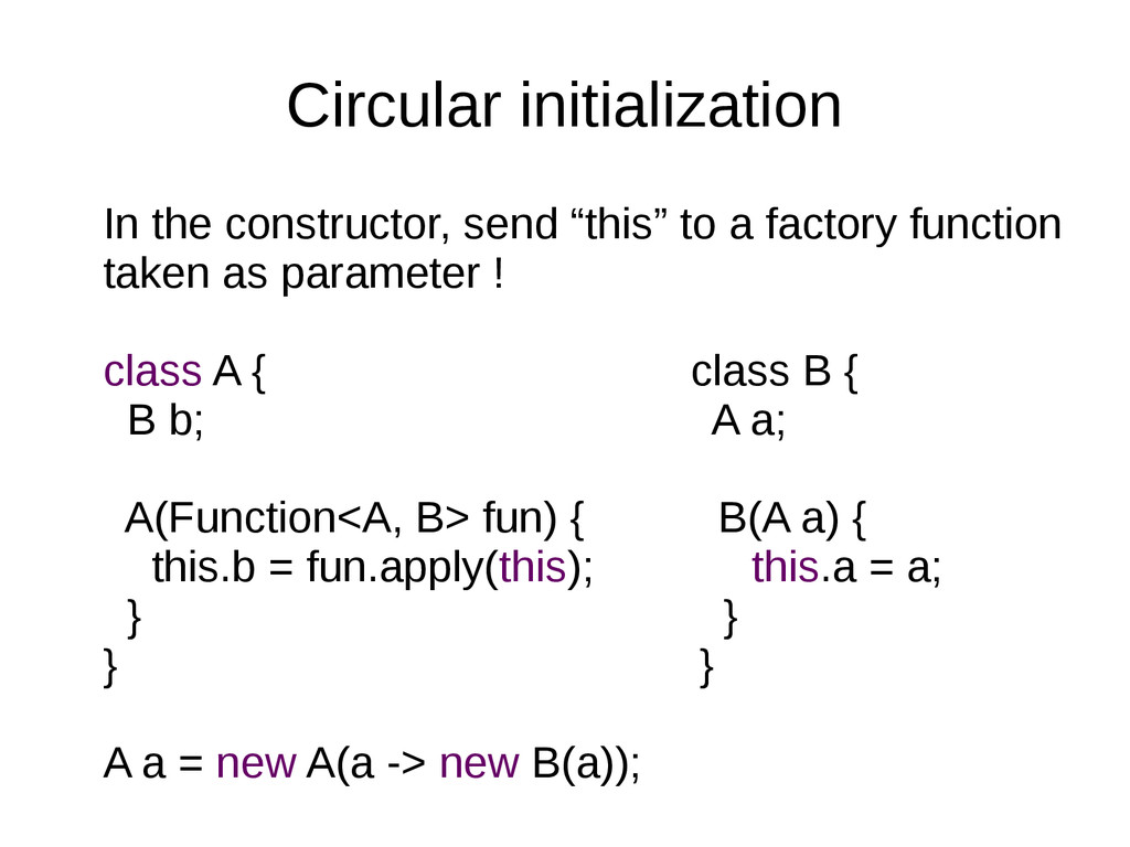 Circular initialization In the constructor, sen...