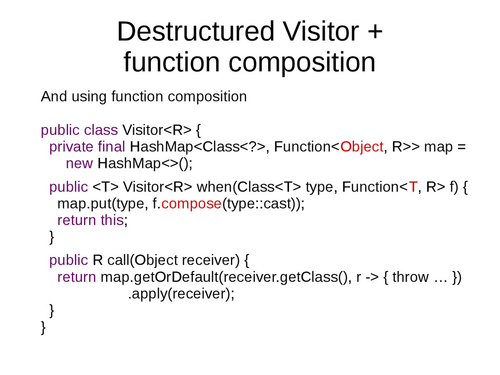 Destructured Visitor + function composition And...