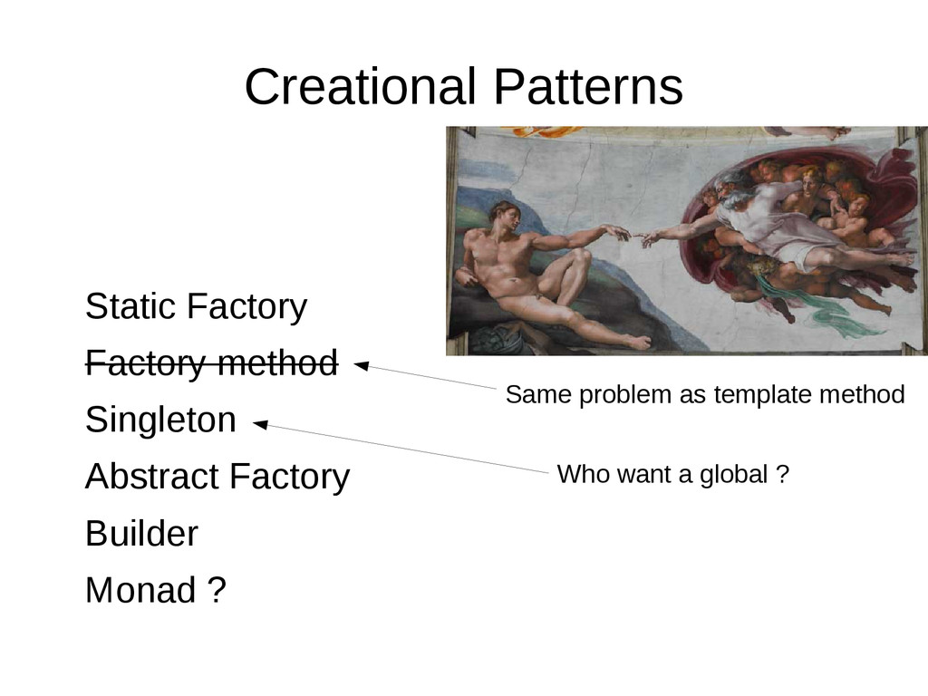 Creational Patterns Static Factory Factory meth...