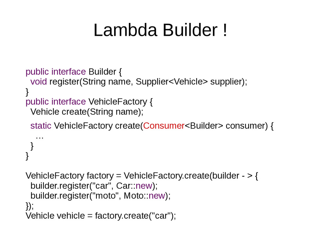 Lambda Builder ! public interface Builder { voi...