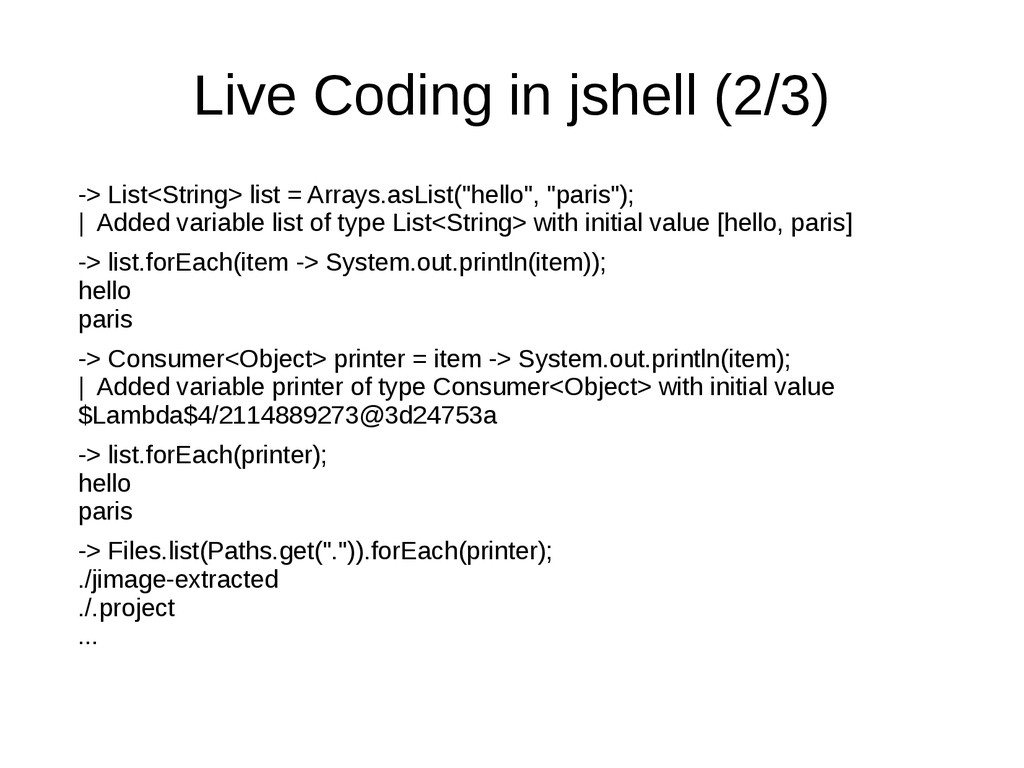 Live Coding in jshell (2/3) -> List<String> lis...