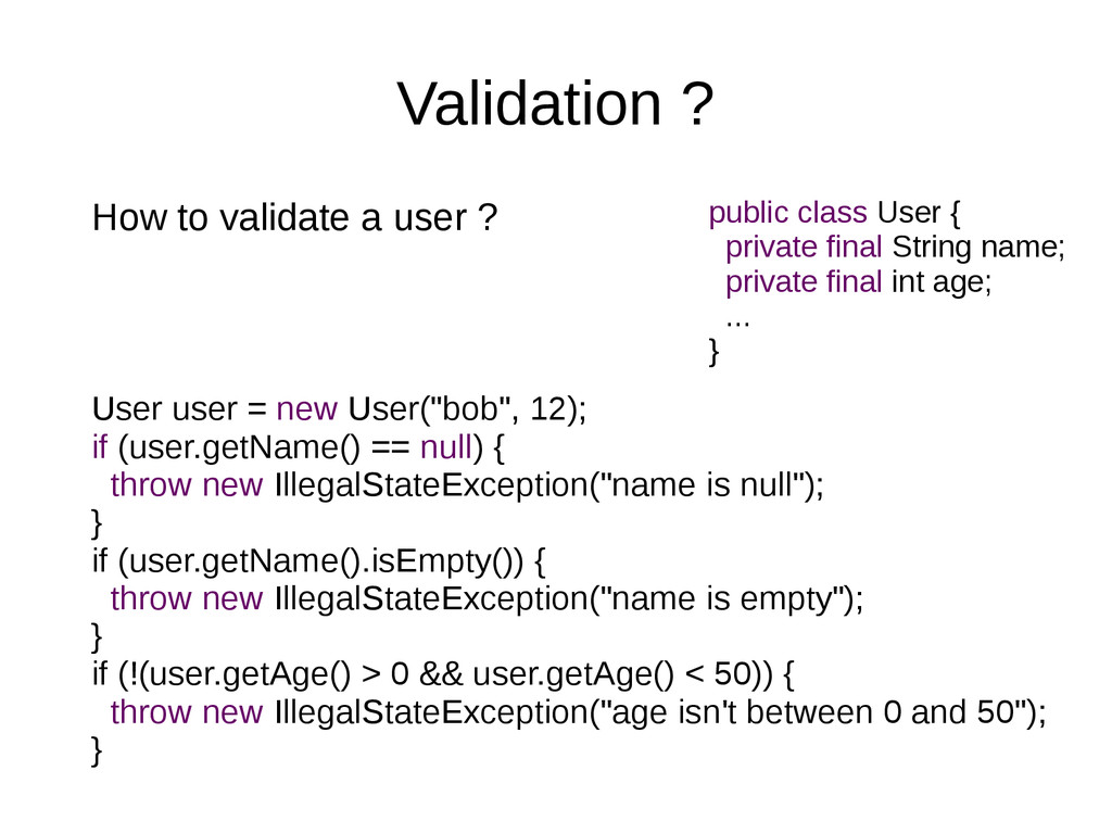 Validation ? How to validate a user ? User user...