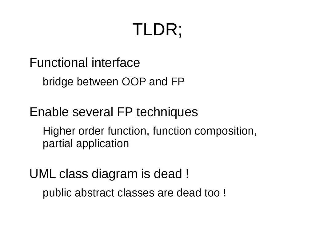 TLDR; Functional interface bridge between OOP a...