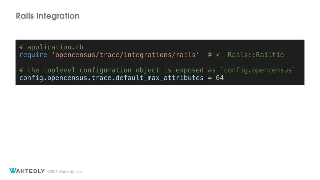 ©2019 Wantedly, Inc. Rails Integration # applic...