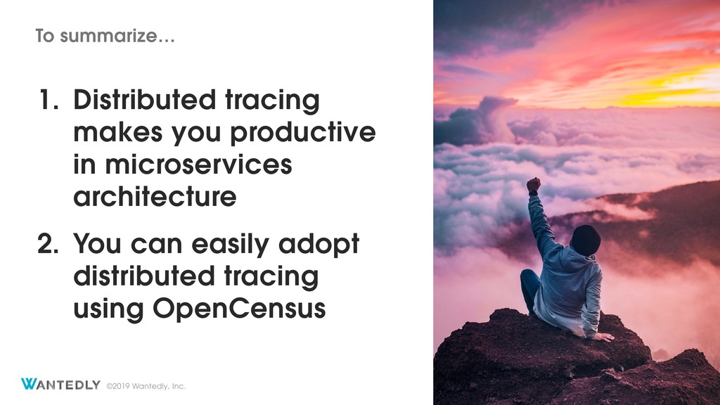 ©2019 Wantedly, Inc. 1. Distributed tracing mak...