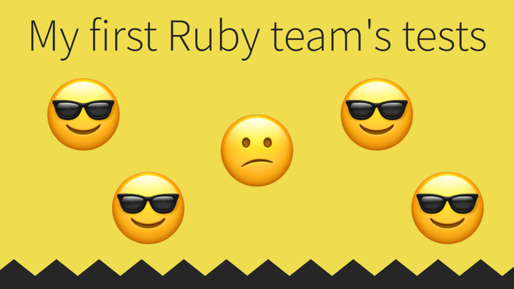 My first Ruby team's tests