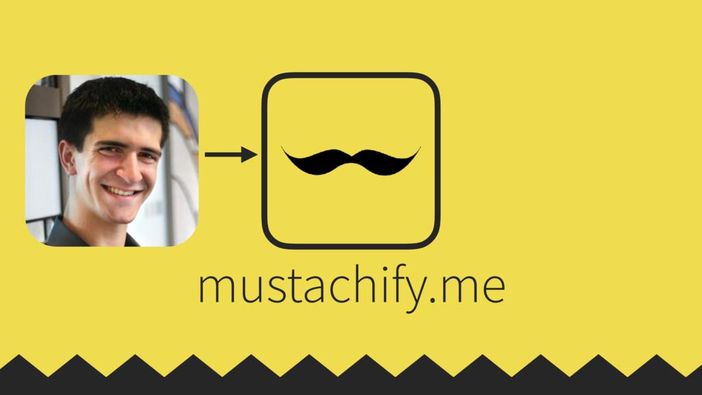 mustachify.me