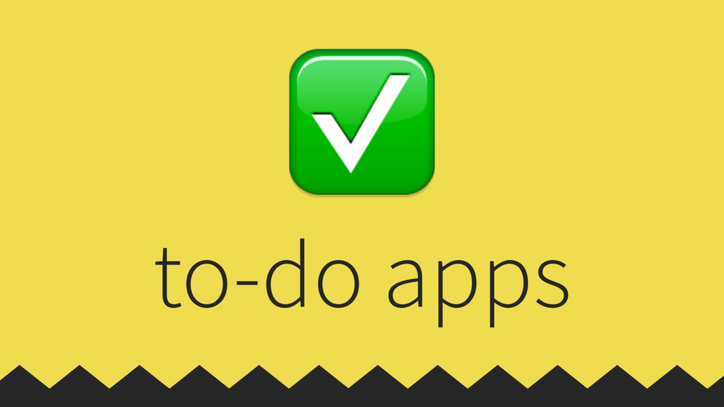 to-do apps ✅