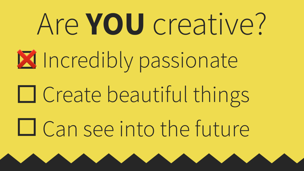 Are YOU creative? Incredibly passionate Create ...