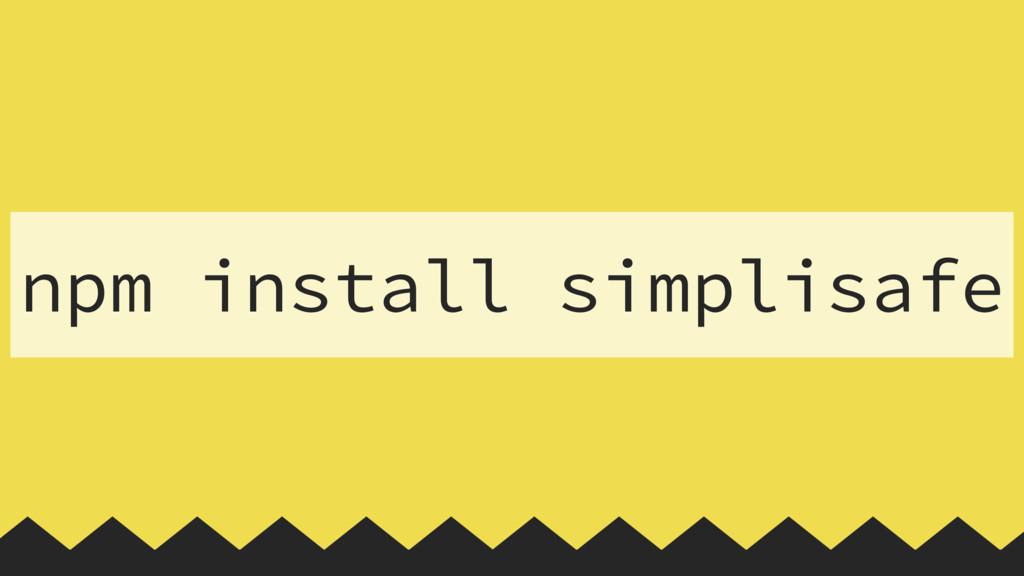 npm install simplisafe