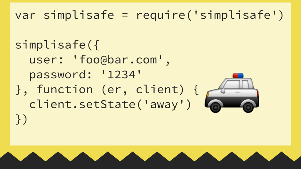 var simplisafe = require('simplisafe')  simpli...