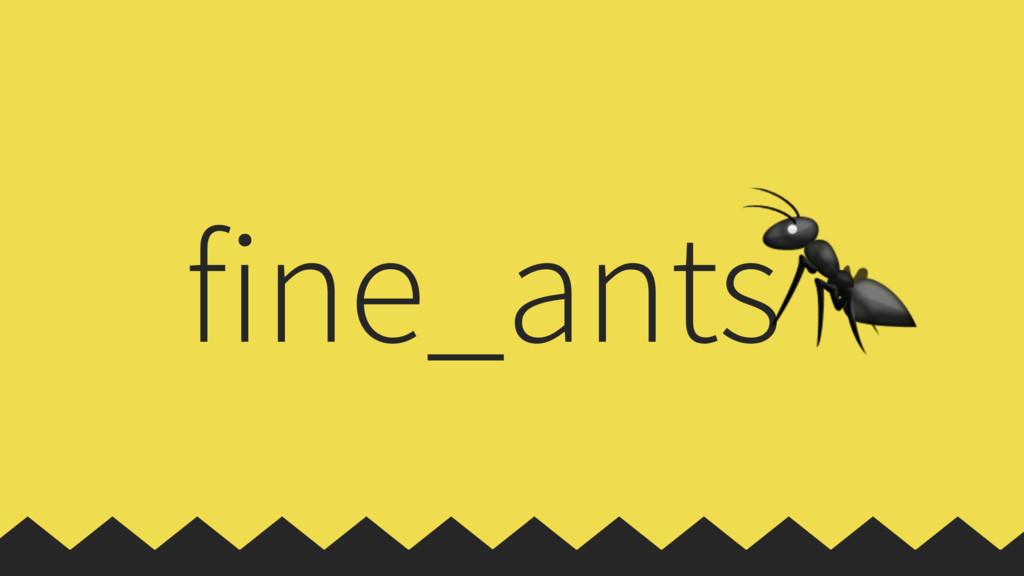 fine_ants
