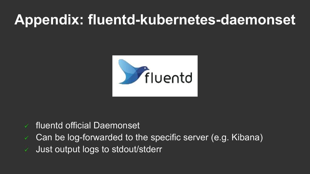  fluentd official Daemonset  Can be log-forwa...
