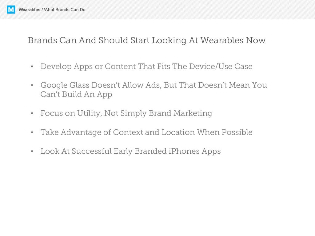 M Wearables / What Brands Can Do Brands Can And...