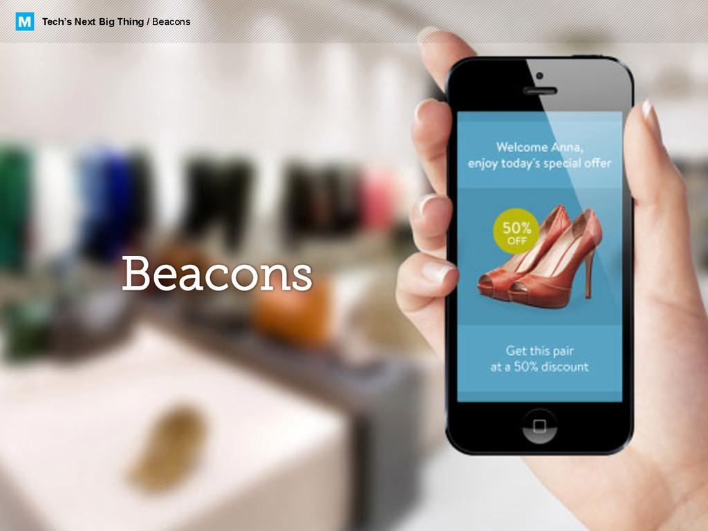M Tech's Next Big Thing / Beacons