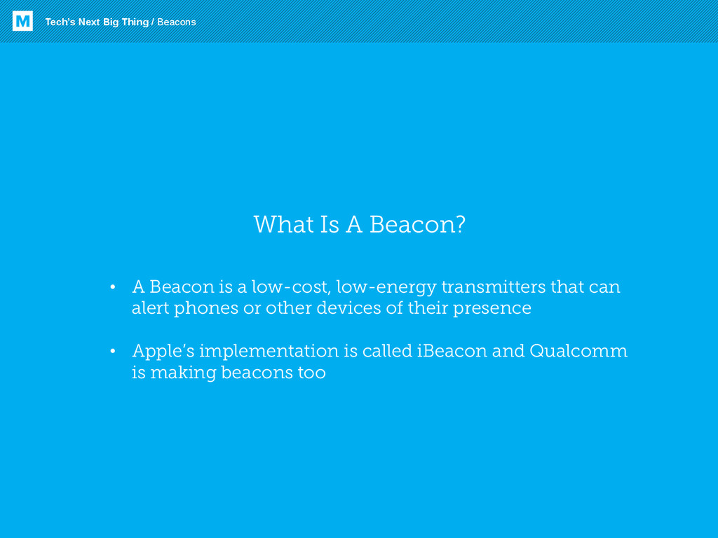 What Is A Beacon? Tech's Next Big Thing / Beaco...