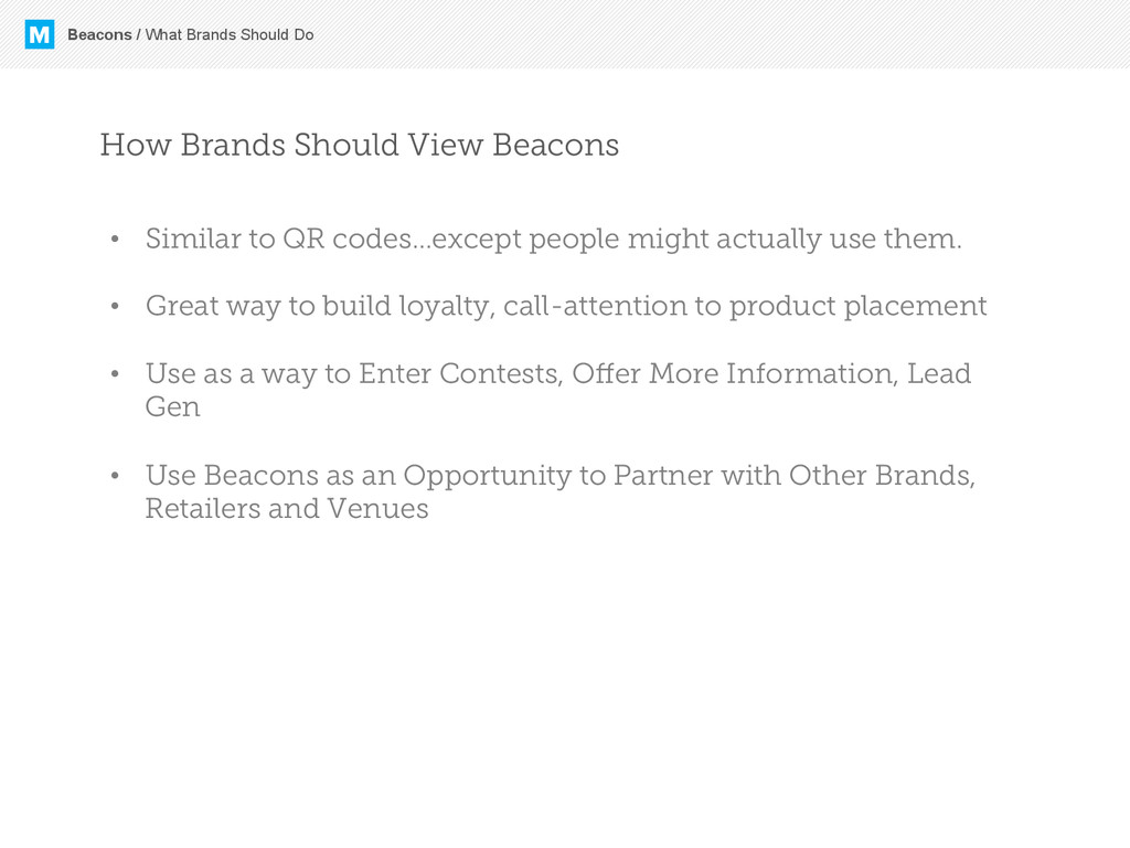 M Beacons / What Brands Should Do How Brands Sh...