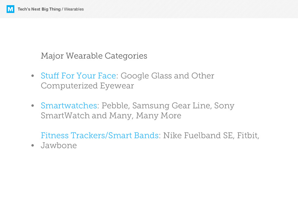 M Major Wearable Categories Stuff For Your Face:...