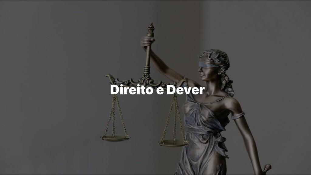 Direito e Dever
