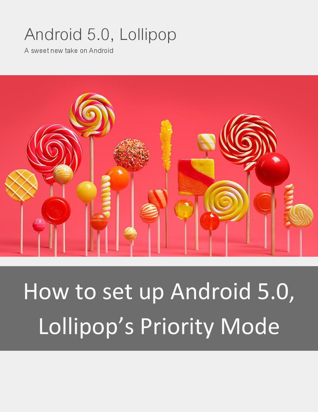 Android 5.0, Lollipop A sweet new take on Andro...