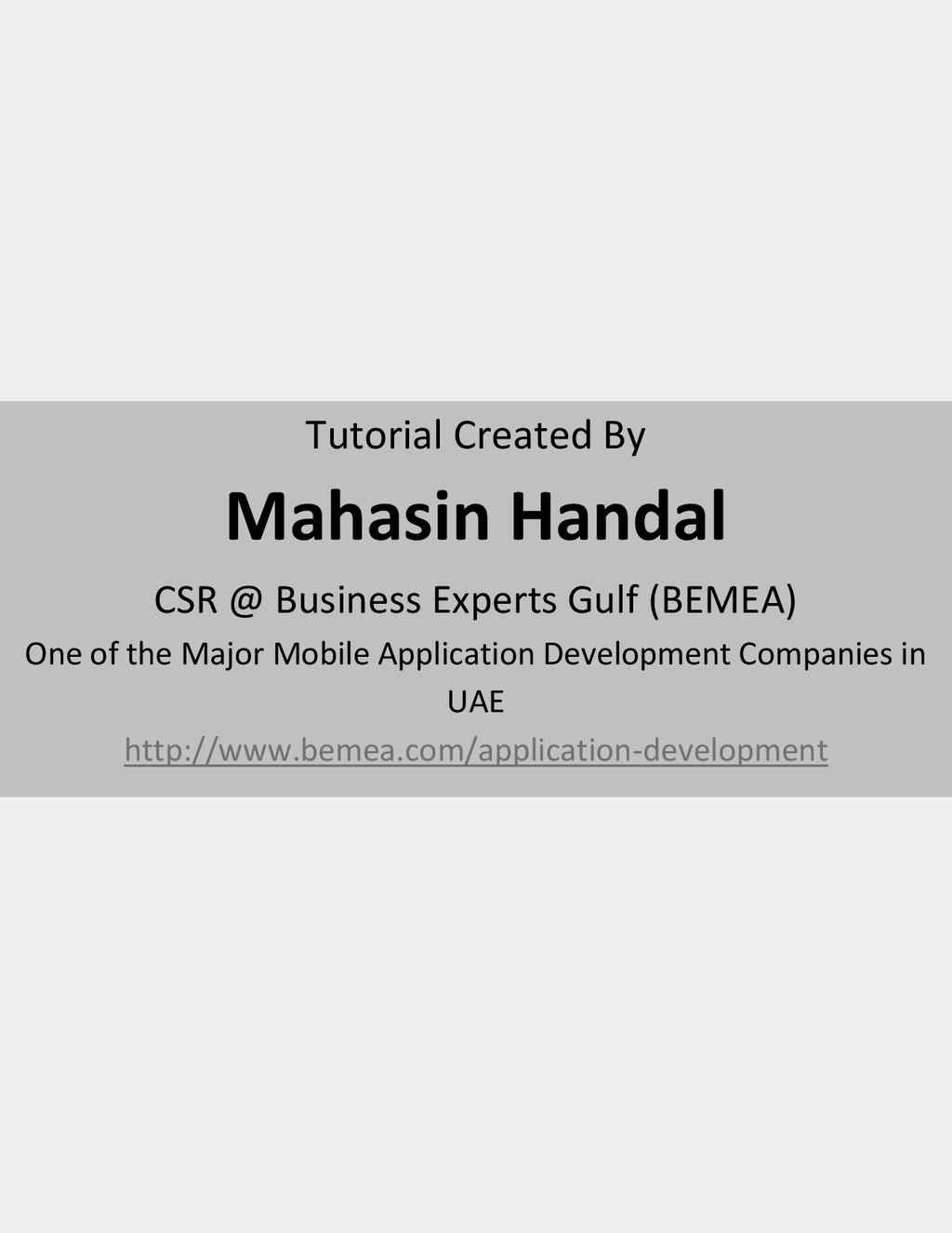 Tutorial Created By Mahasin Handal CSR @ Busine...