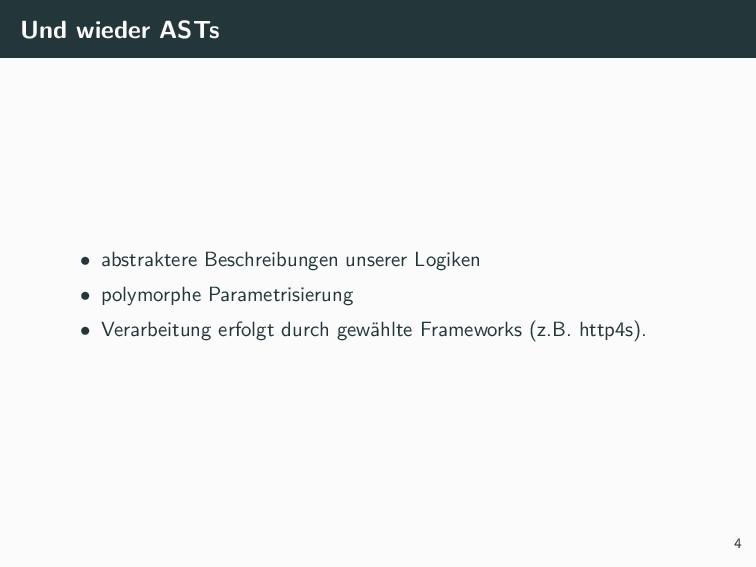 Und wieder ASTs • abstraktere Beschreibungen un...