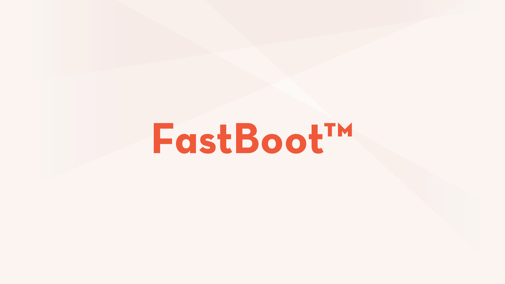 FastBoot™