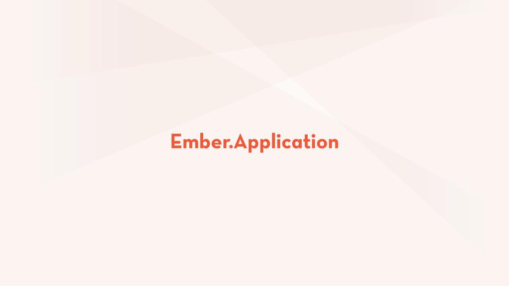 Ember.ApplicationInstance Ember.Application