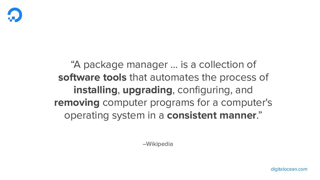 """digitalocean.com –Wikipedia """"A package manager ..."""
