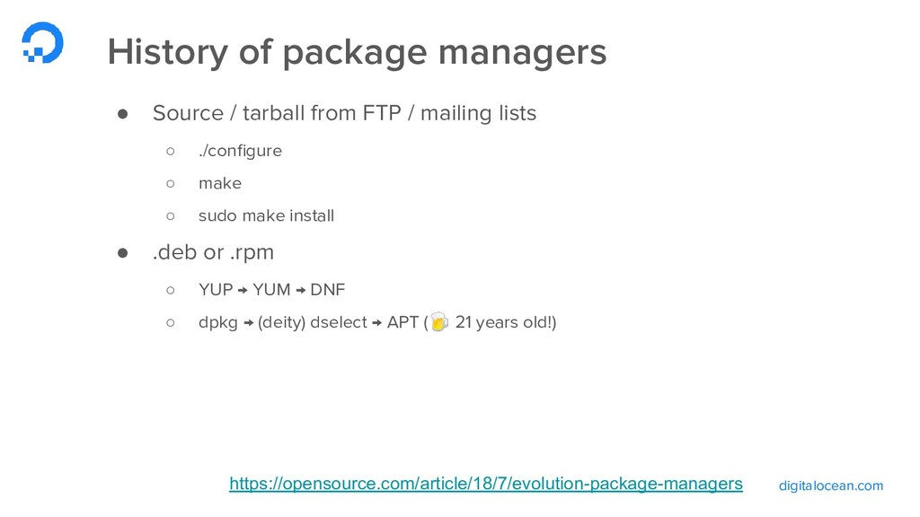 digitalocean.com History of package managers ● ...