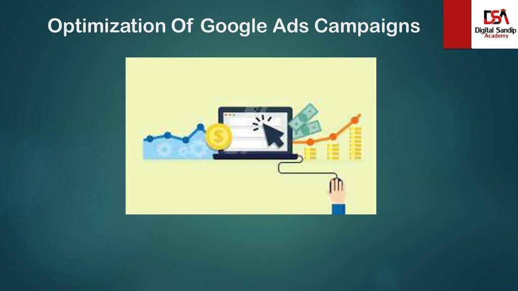 Optimization Of Google Ads Campaigns