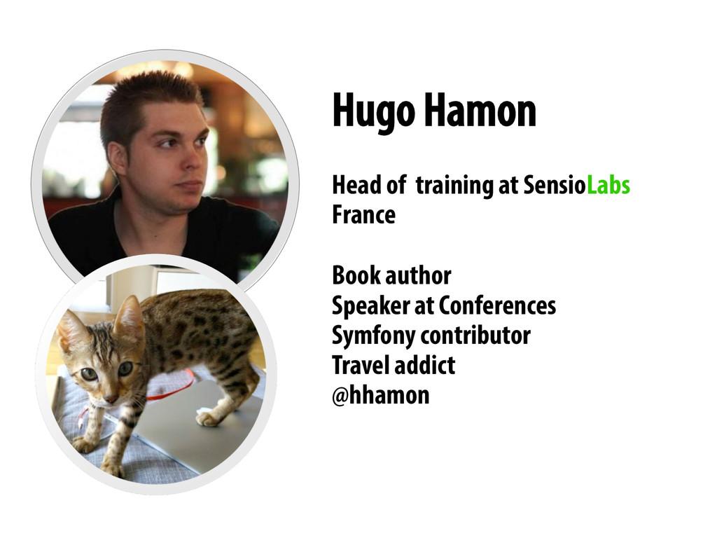 Hugo Hamon Head of training at SensioLabs Franc...